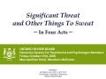 Significant Threat & Other Things to Sweat