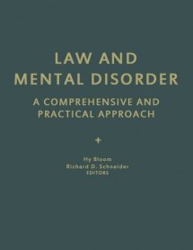 Law and Mental Disorder: A Comprehensive and Practical Approach