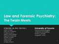 Law and Forensic Psychiatry: The Twain Meets